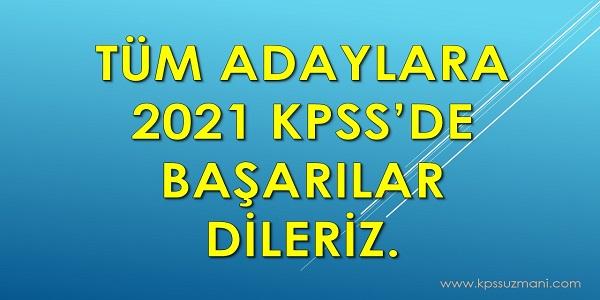2021 KPSS'de Tüm Adaylara Başarılar Dileriz