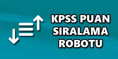 KPSS Puan Sıralama Robotu